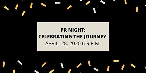 PR Night: Celebrating the Journey