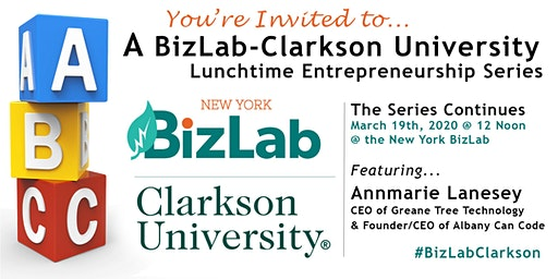 BizLab-Clarkson Lunchtime Entrepreneurship Series featuring Greane Tree Technology's Annmarie Lanesey