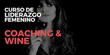 "CURSO DE LIDERAZGO FEMENINO. ""COACHING & WINE"" entradas"