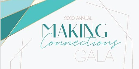 2020 Making Connections Gala tickets