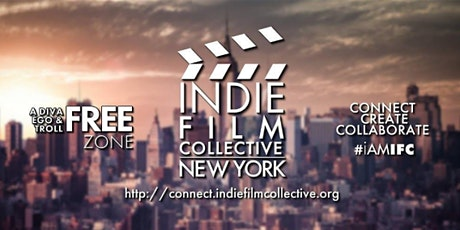 NYC | Indie Film Collective - February  2020 Meetup tickets