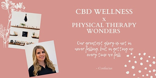 CBD Wellness and Physical Therapy Wonders