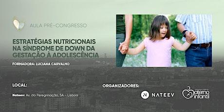 Estratégias Nutricionais na Síndrome de Down da Gestação à Adolescência bilhetes