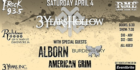 3 Years Hollow, Alborn, Burden of the Sky and American Grim tickets