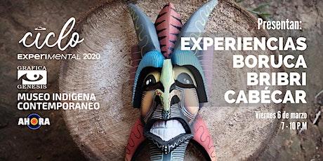 Experiencias Boruca-Bribri-Cabécar entradas
