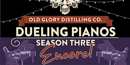 Dueling Pianos Season 3 ENCORE! : March 21st