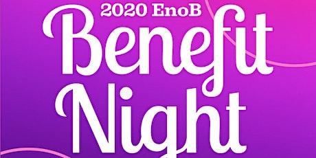 EnoB Benefit Night - Spring 2020 tickets