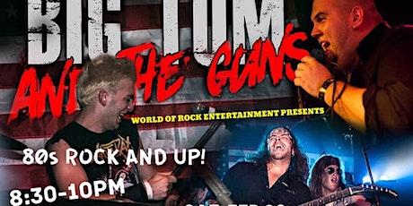 80's Music Tribute Band - Big Tom & The Guns tickets