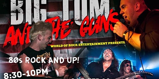 80's Music Tribute Band - Big Tom & The Guns