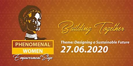 PHENOMENAL WOMEN 2020 - Empowerment Stage Tickets