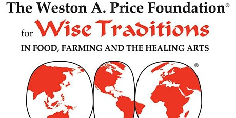 WAPF presents: Traditional Wisdom for Modern Health Seminar tickets