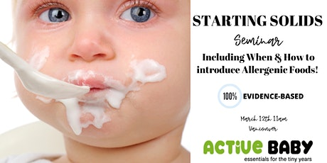 STARTING SOLIDS AT ACTIVE BABY by a Pediatric Nutritionist tickets