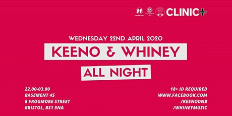 Keeno & Whiney // All Night tickets