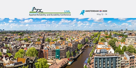 Applied Reliability and Durability Conference - Amsterdam - ARDC Live 2020 tickets