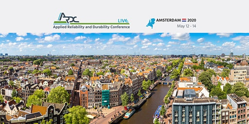 Applied Reliability and Durability Conference - Amsterdam - ARDC Live 2020