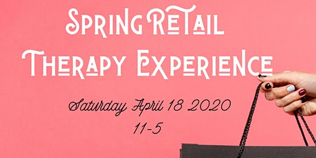 Spring Retail Therapy Experience tickets