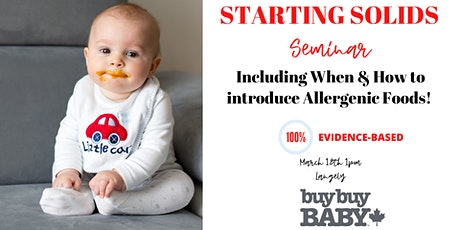 STARTING SOLIDS AT BUY BUY BABY with a Pediatric Nutritionist tickets