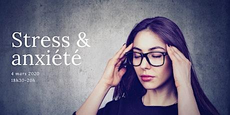 Stress & Anxiété billets
