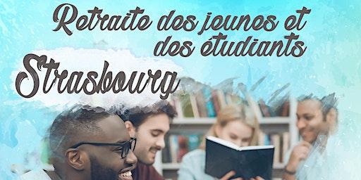 Retraite des jeunes et étudiants - Strasbourg