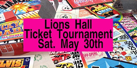 May 30th Ticket Tournament $8000.00 CASH tickets
