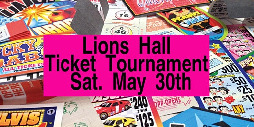 May 30th Ticket Tournament $8000.00 CASH