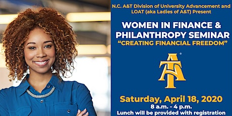 N.C. A&T & LOAT presents the Women in Finance and Philanthropy Seminar tickets