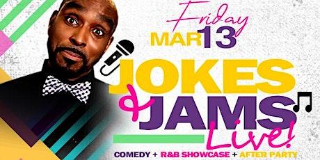 FRIDAY.3.13:JOKES & JAMS LIVE! TEACHERS SPRING BREAK EDITION tickets