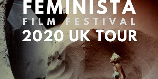 Feminista Film Festival 2020 UK Tour