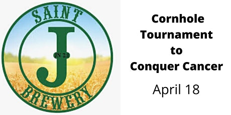 Saint J Brewery  Cornhole Tournament to Conquer Cancer tickets