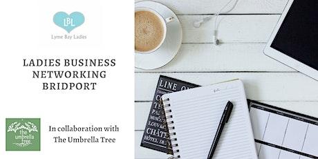 Ladies Business Networking Bridport  tickets