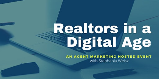 Realtors in a Digital Age
