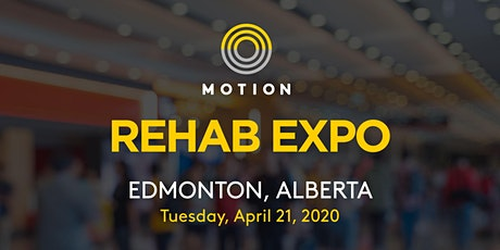 POSTPONED: Motion Rehab Expo - Edmonton tickets