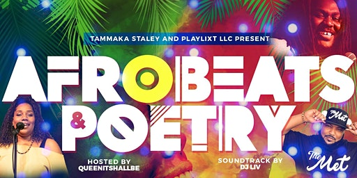 Afrobeats & Poetry!