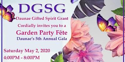 DGSG Garden Party Fete - DAUNAE'S 5th Annual Gala