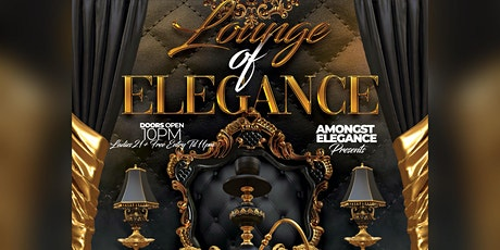 Lounge Of Elegance  tickets
