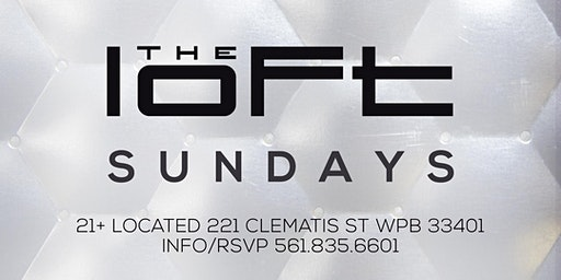 Loft Sundays: Hottest Sunday Night Party