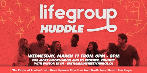 LIFE GROUP LEADERS HUDDLE - The Power of Another