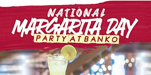 National Margarita Day at Banko Cantina