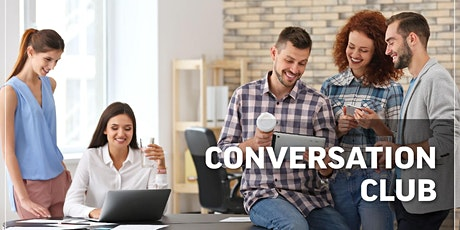 Conversation Club  Intended for Advanced, Proficiency, Specialized levels. entradas