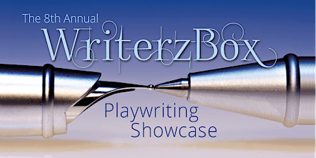 The 8th Annual WriterzBox Playwriting Showcase tickets