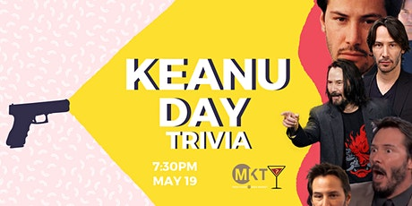 Keanu Reeves Day Trivia - May 19, 7:30pm - MKT tickets