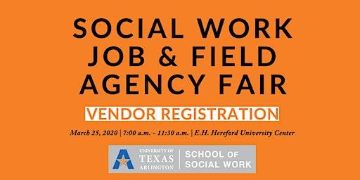 UTA Social Work Job & Field Agency Fair - Vendor Registration