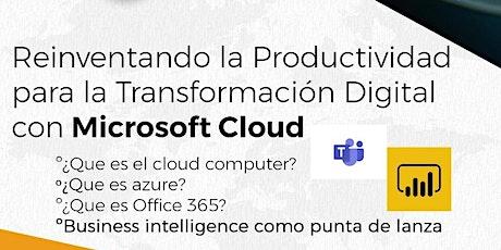 Workshop: Reinventando la Productividad con Microsoft Cloud entradas