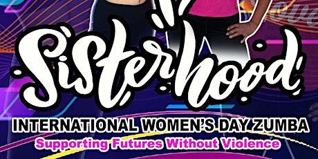 The Sisterhood International women's day Zumba Master Class tickets