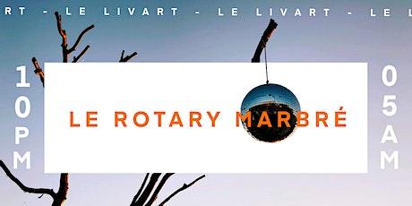 Le Livart présente : Le Rotary Marbré tickets