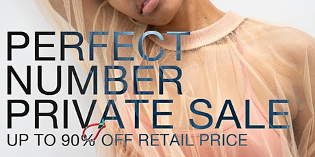 PERFECT NUMBER Private Sample Sale tickets