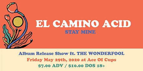 El Camino Acid w/ The Wonderfool tickets