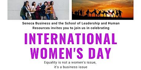 Seneca Business Presents International Women's Day tickets