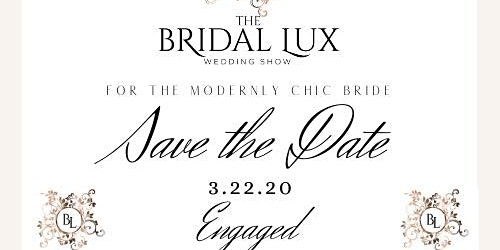 The Bridal Lux Wedding Show