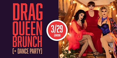 POSTPONED: Drag Queen Brunch (And Dance Party After!) tickets